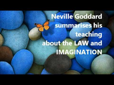 Neville Goddard : Summary of The Law and Imagination (BEST)