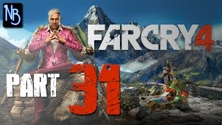 Far Cry 4 Walkthrough Part 31 (No Commentary)