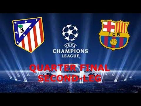 UEFA Champions League Match Prediction | Atletico Madrid v Barcelona | Second-leg Quarter Final