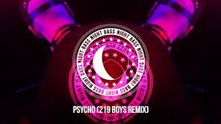 AC Slater & Taiki Nulight - Psycho (219 Boys Remix)