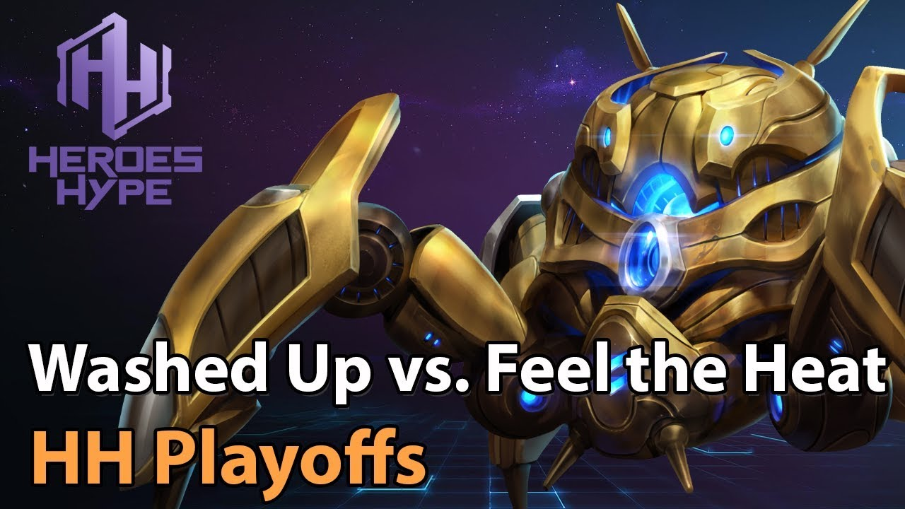 ► Heroes of the Storm: Washed Up vs. Feel the Heat - HeroesHype Playoffs