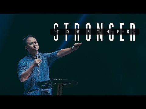 [February 5 , 2017] Stronger Together - Isaac Ooi