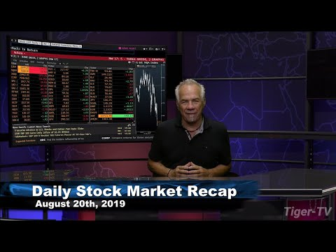 August 20th 2019, Daily Stock Market Recap with Tom O'Brien