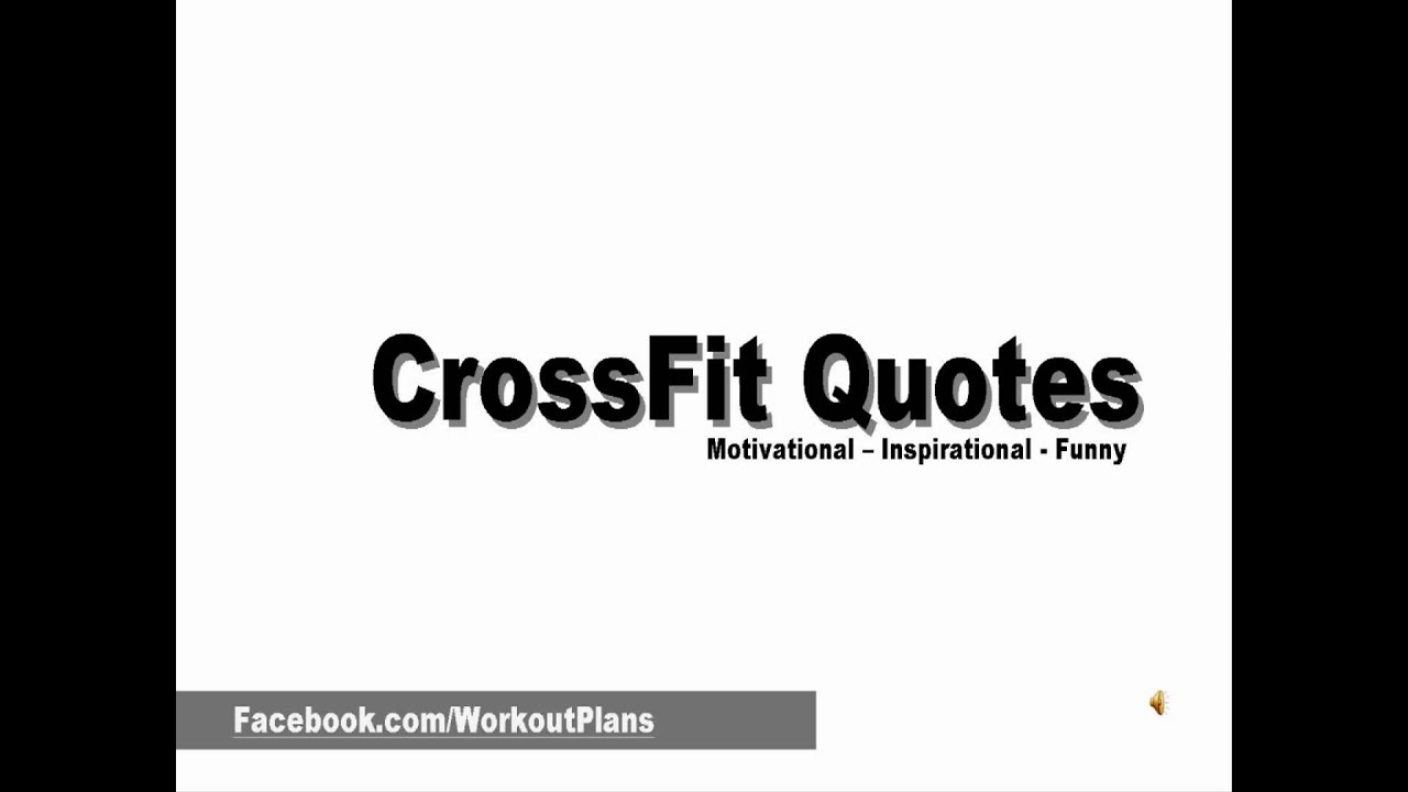 Crossfit Quotes | Crossfit Quotes Youtube