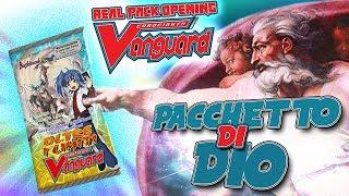O MIO DIO IL GOD PACK o PACCHETTO DI DIO! Non ci posso credere. | Pack Opening Cardfight Vanguard