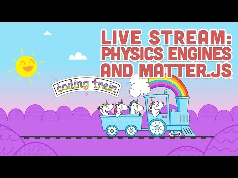 Live Stream #82: Physics Engines and Matter.js