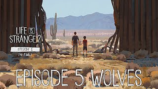 Life Is Strange 2: Episode 5 Wolves First Look - LIS 2 Episode 5