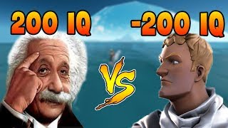 (200 IQ) VS (-200 IQ) in FORTNITE