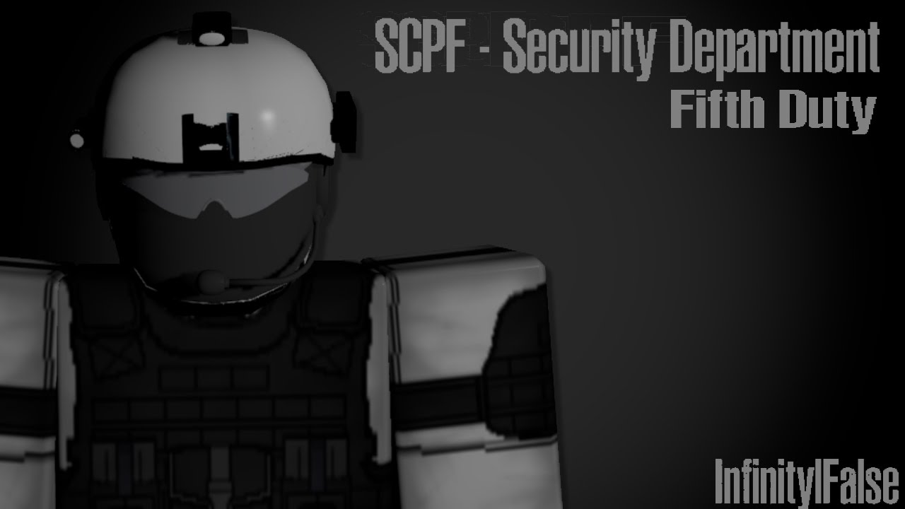 Roblox SCPF Security Department, Fifth Duty - YouTube