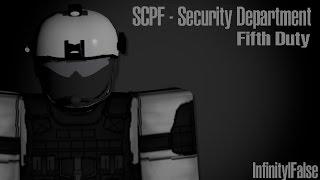 Dipartimento di sicurezza SCPF Roblox, quinto turno
