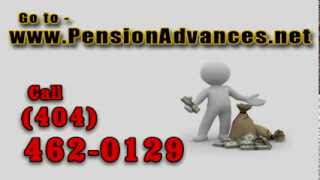 Pension Advances and Pension Loans call Dave Taynor (404) 462-0129