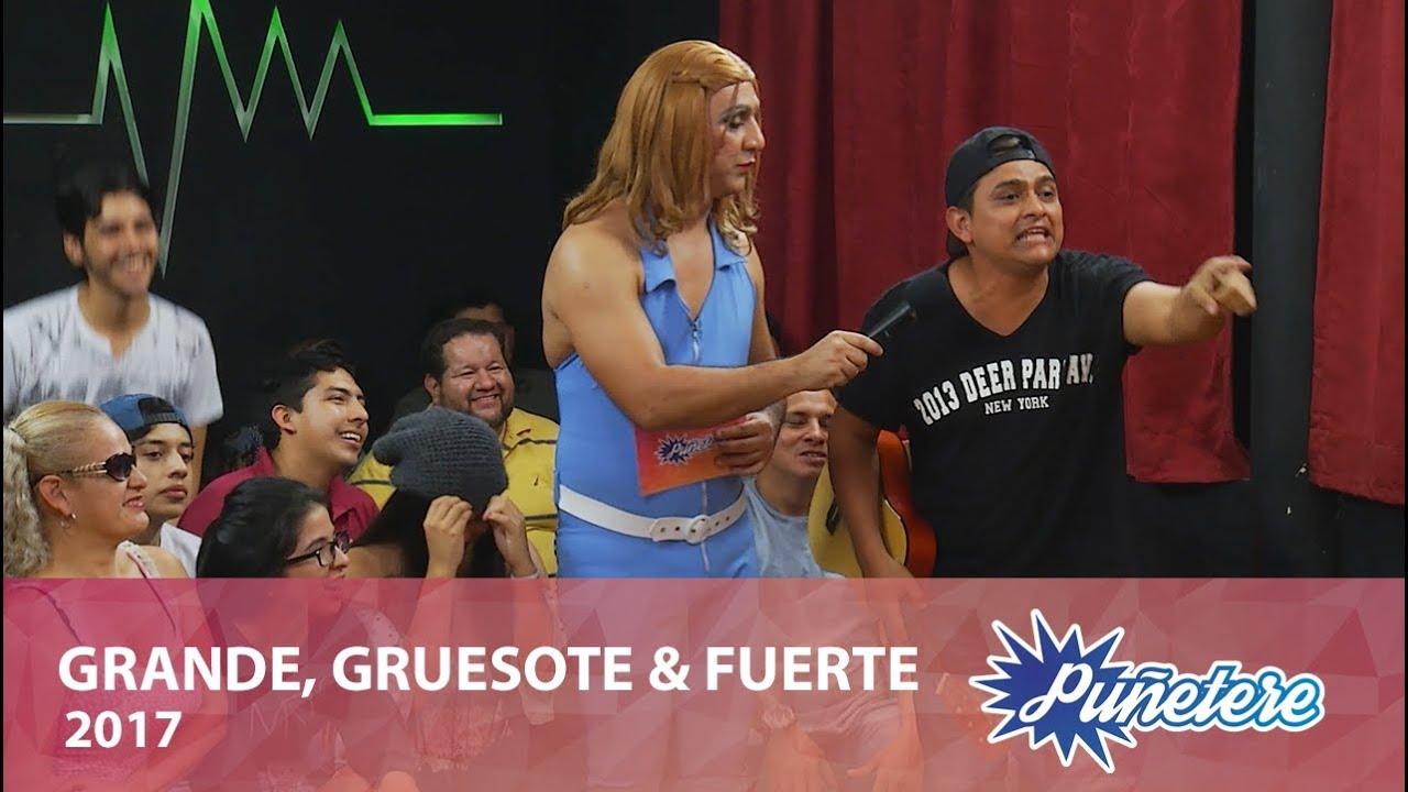 Grande, Gruesote & Fuerte