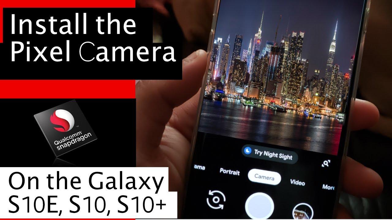 google pixel 3 camera apk for samsung s10