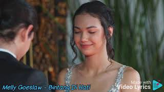Download Melly Goeslaw - Bintang Di Hati - Official Video Lirik - Ost. Samudra Cinta