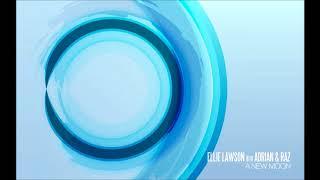 Ellie Lawson with Adrian & Raz - A New Moon (Kaimo K Dub)