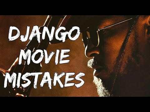 DJANGO UNCHAINED Movie - MOVIE MISTAKES, Fails, Movie Clips and MOVIE MISTAKES