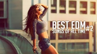 Best EDM Songs & Remixes Of All Time #2 | Electro House Party Mashup Music Mix 2019