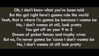 Daya - Sit Still Look Pretty  Lyrics