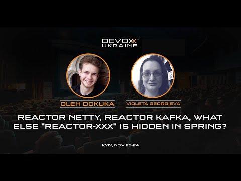 DevoxxUA 2018: Reactor Netty, Reactor Kafka, what else
