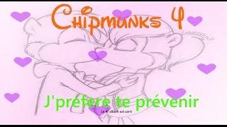 Chipmunks 4 | j'préfère te prévenir