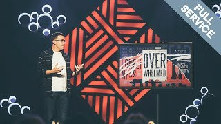 GETTING OVER OVERWHELMED wk. 1 // Chris Nichols // Cross Point Church // Full Service