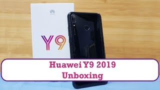 Unboxing the Huawei Y9  2019