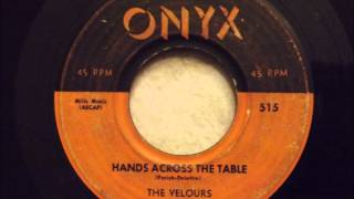 Velours - Hands Across The Table - Smooth Doo Wop Ballad