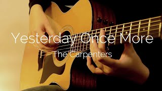 (The Carpenters) Yesterday Once More (fingerstyle guitar)