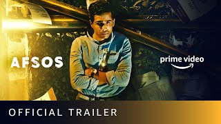 afsos Official Trailer 2020 | Gulshan Devaiah, Anjali Patil,Heeba Shah | 7th Feb |Amazon Prime Video