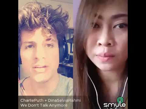 We don't talk anymore #dina#smule#sing