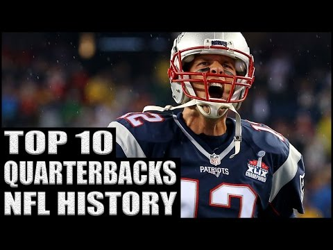 Top 10 Quarterbacks in NFL History