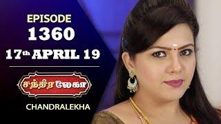CHANDRALEKHA Serial | Episode 1360 | 17th April 2019 | Shwetha | Dhanush | Nagasri |Saregama TVShows