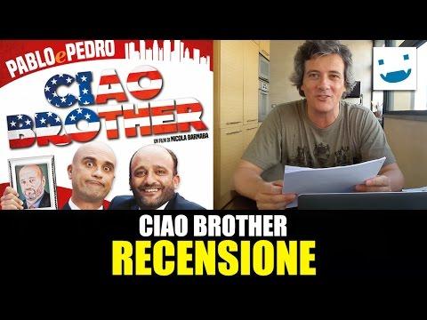 Ciao Brother, con Pablo & Pedro - RECENSIONE