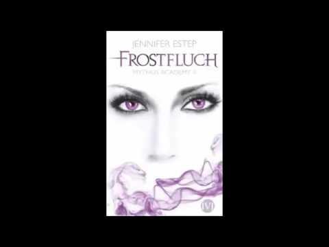 Jennifer Estep - Mythos Academy #2  Frostfluch Hrbuch