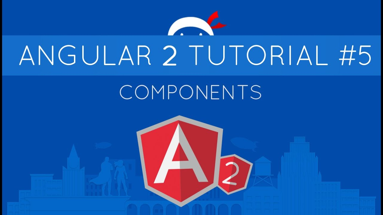 Angular 2 Tutorial #5 - Components by The Net Ninja