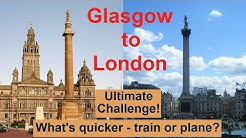 THE ULTIMATE CHALLENGE - train vs. plane, from Glasgow to London. Who will win between Virgin and BA