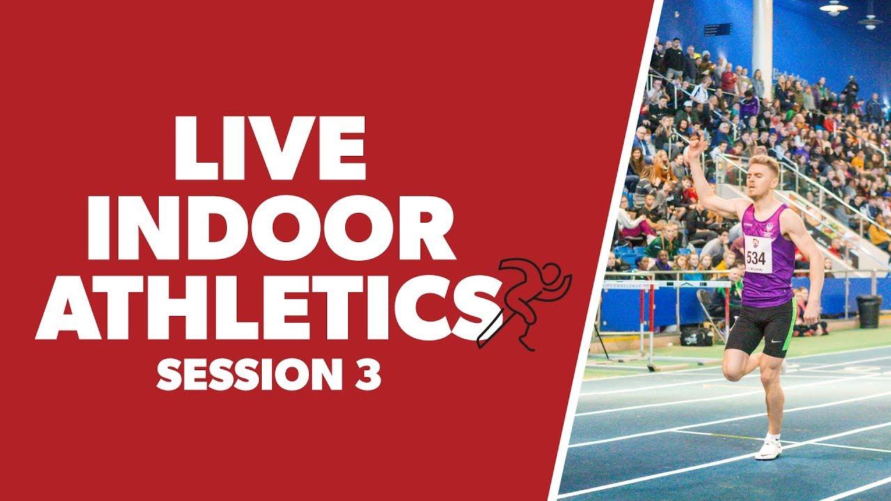 BUCS Nationals 2020 | Athletics Session 3