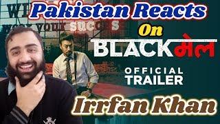 Pakistan React on BlackMail (Blackमेल) Official Trailer (2018) | Irrfan Khan | AS Reactions