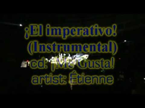 Etienne - ¡El imperativo! (Instrumental version)! (from the cd ¡Me Gusta!)