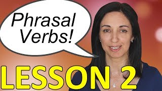 English Phrasal Verbs in Conversation - Lesson 2