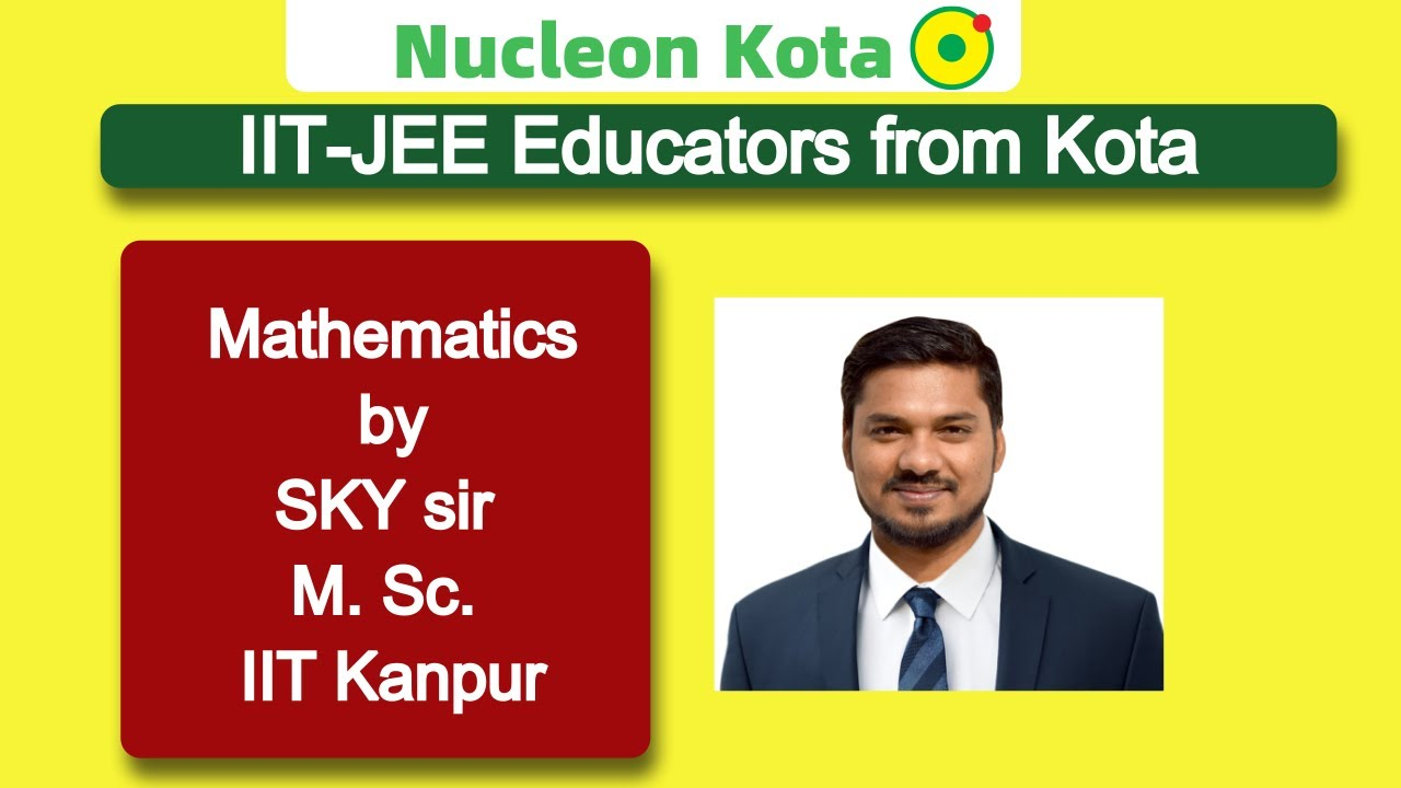 Continuity By SKY Sir M.Sc. IIT Kanpur @ NUCLEON IIT JEE MATHEMATICS KOTA