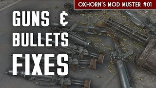 Guns & Bullets Fixes #1 - Oxhorn's Mod Muster #1 - Fallout 4 Mods