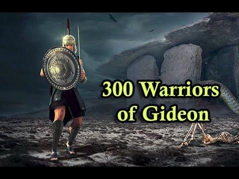 Gideon's 300 Judges 7:1-15