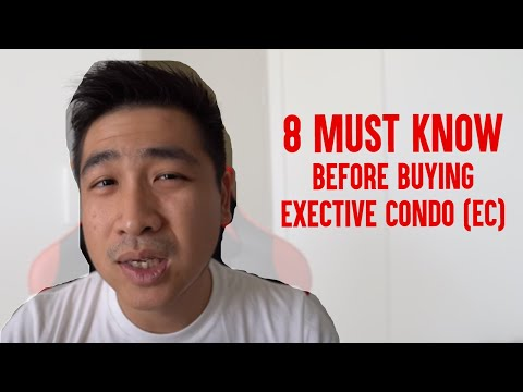 8 MUST KNOW BEFORE BUYING EXECUTIVE CONDO (EC) - 2019