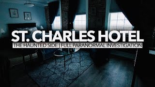 St Charles Hotel | Paranormal Investigation | Full Episode 4K | S02 E08