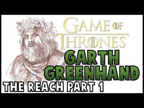Garth Greenhand: The Reach Part 1 (Game Of Thrones)