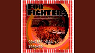 Provided to YouTube by Believe SAS Podunk · Foo Fighters Concert Ha...