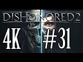 Let's Play Dishonored 2 in 4k #31: Das Labor
