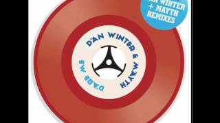 Dan Winter vs. Rob Mayth - Dare Me (Rob Mayth Radio Edit)