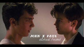 john & paul / oldest friend